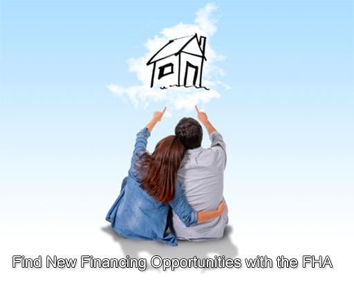 New Financing Opportunities with the FHA