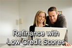 Refinance with Low Credit Scores