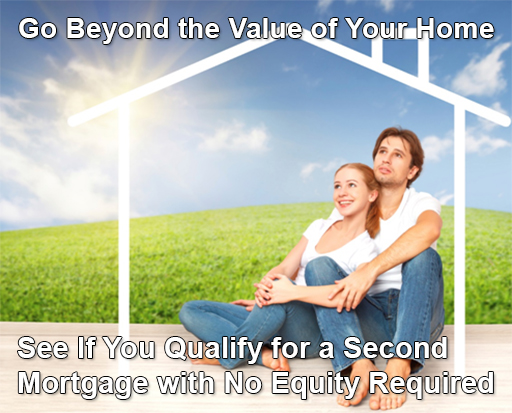 Second Mortgage No Equity Required