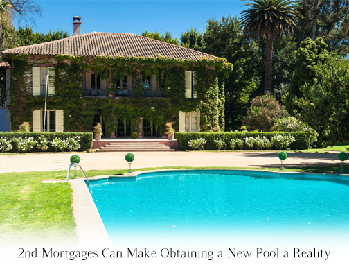 Pool financing with second mortgages for Pool financing
